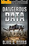 Dangerous Data (The Meridian Crew Book 2)