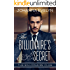 The Billionaire's Secret: A wholesome Billionaire Romance (The Billionaire Club Book 1)