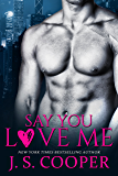 Say You Love Me (Four Week Fiance Series Book 3)