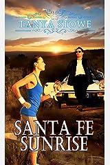 Santa Fe Sunrise Kindle Edition