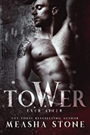 Tower:  A Dark Romance Rapunzel Retelling (Ever After Book 2) (English Edition)