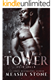 Tower:  A Dark Romance Rapunzel Retelling (Ever After Book 2)