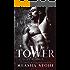 Tower:  A Dark Romance Rapunzel Retelling: Ever After