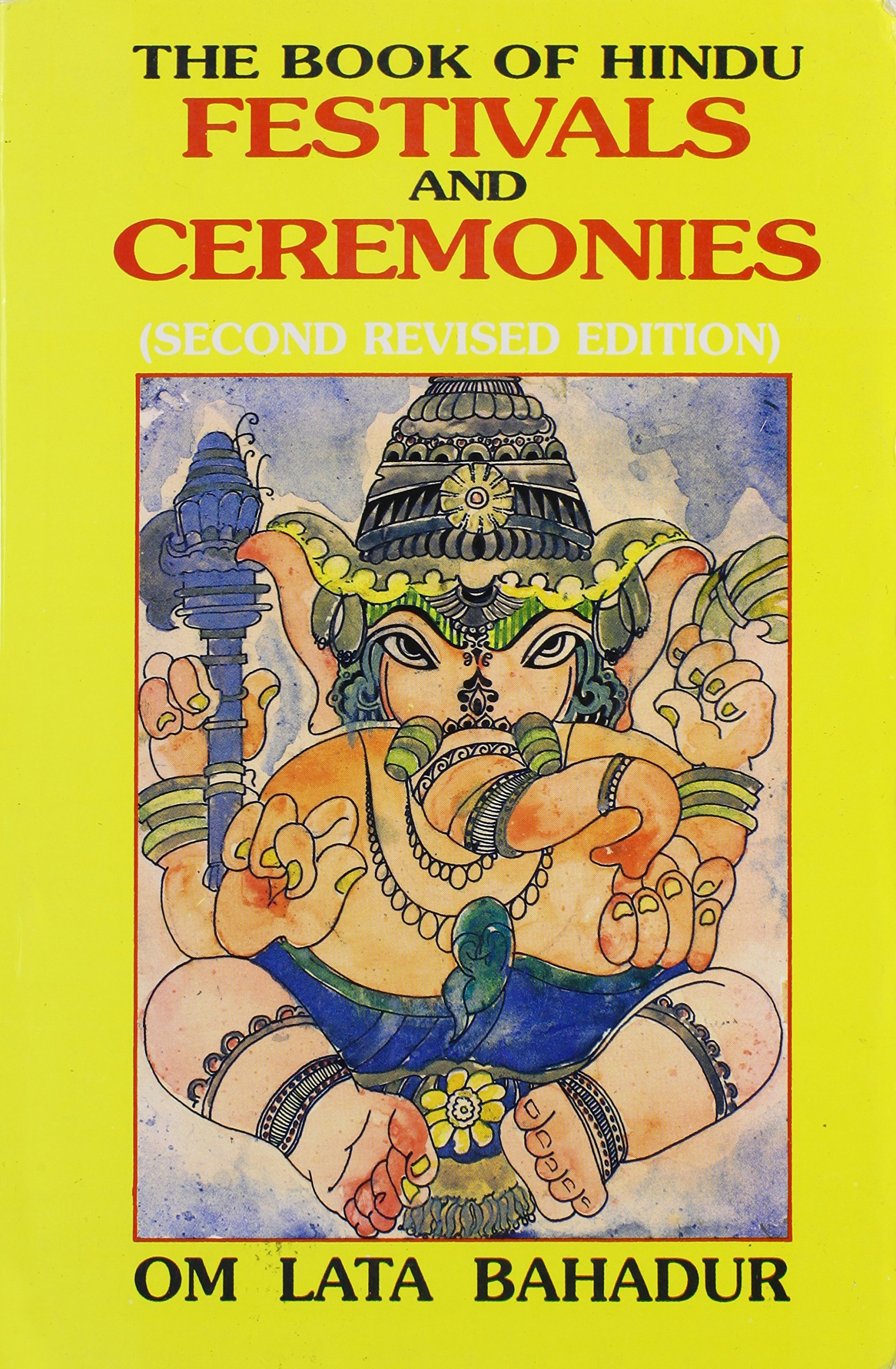 Download Book of Hindu Festivals and Ceremonies (2nd edition) pdf