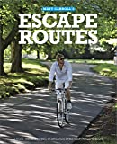 Escape Routes: A hand-picked selection of stunning cycle rides around England (Escape Routes Cycling Guides)