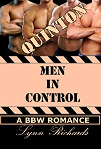 MEN IN CONTROL: Quinton (A BBW BDSM Romance) (3 Girls and An Orgasm Book 1)