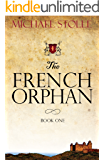 The French Orphan: Be careful what you wish for
