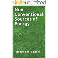 Non Conventional Sources of Energy: for related engineering disciplines (English Edition)