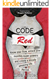 Code Red: Know Your Flow, Unlock Your Monthly Super Powers and Create a Bloody Amazing Life. Period. (English Edition)