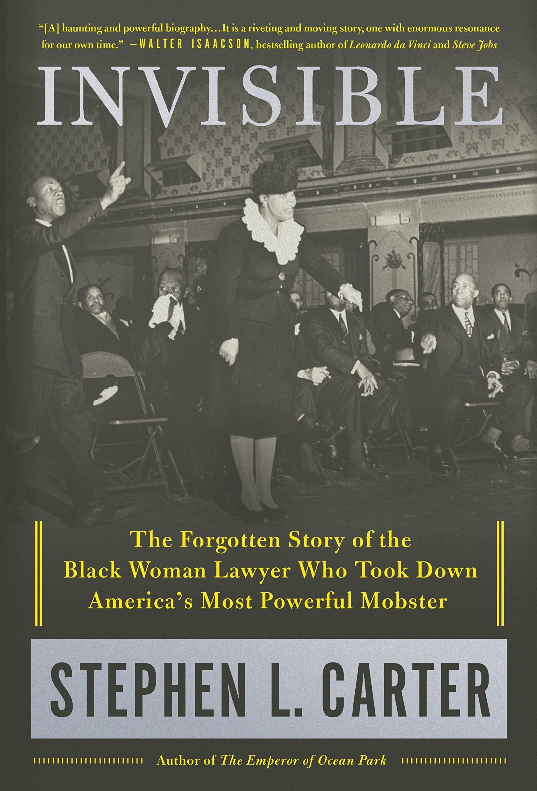 Invisible: The Forgotten Story of the Black Woman Lawyer Who