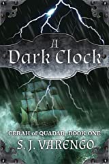 A Dark Clock (Cerah of Quadar Book 1) Kindle Edition