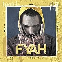 F.Y.A.H. [Explicit]