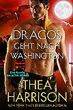 Dragos geht nach Washington: Eine Novelle der ALTEN VÖLKER (DIE ALTEN VÖLKER)