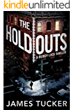 The Holdouts (Buddy Lock Thrillers Book 2)