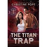 The Titan Trap (The Gaian Consortium Series Book 5)