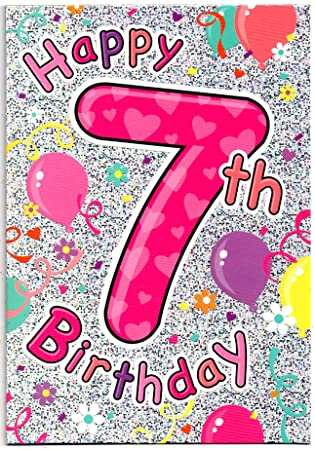 Birthday Card For Seven 7 Year Old Girl Free 1st Class Post Uk