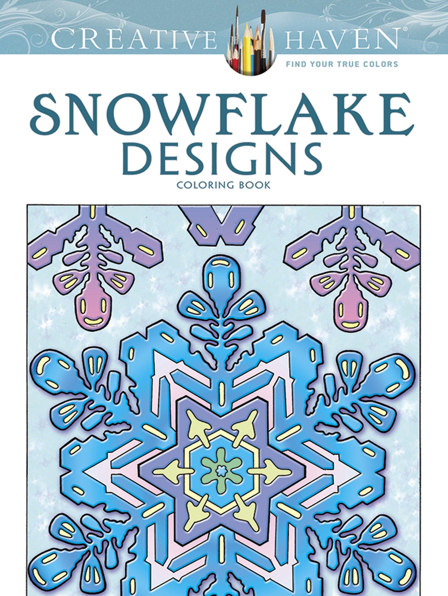 Creative Haven Snowflake Designs (Creative Haven Coloring Books)