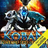 Koban: Rise of the Kobani: Koban, Book 3