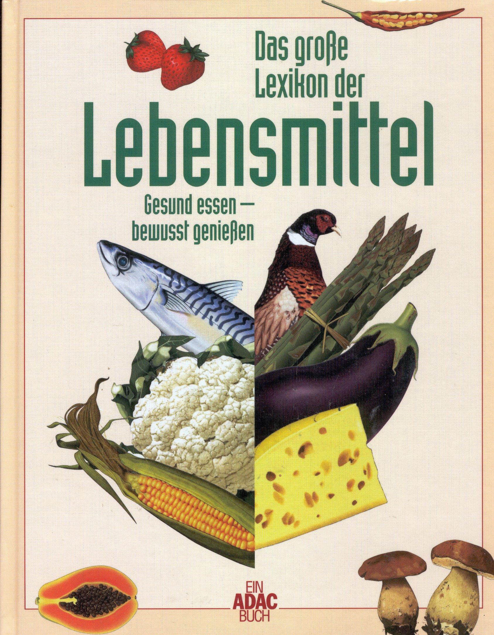 Das grosse Buch der Lebensmittel