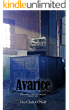 Avarice (The Southern Comfort Prequel Trilogy Book 2)