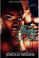 A Thug's Love 4 Kindle Edition