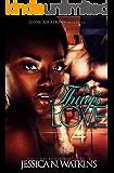 A Thug's Love 4