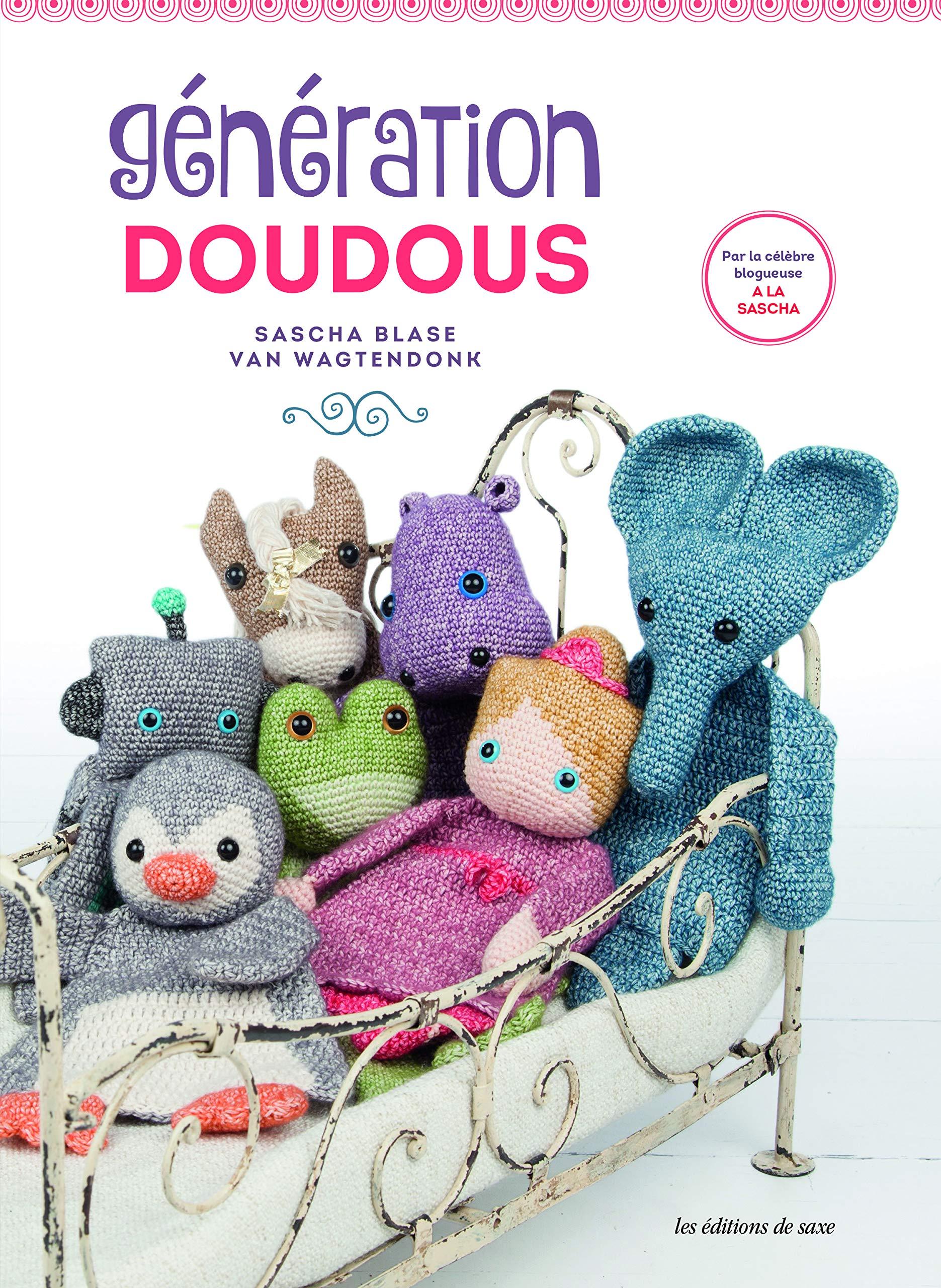 Amazonfr Génération Doudous Au Crochet Sascha Blase Van