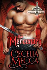 The Mercenary: A Medieval Romance (Order of the Broken Blade Book 2) Kindle Edition