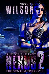 Nexus 2: Sins of the Past (The Sontem Trilogy) Kindle Edition