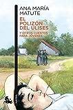El polizón del Ulises y otros cuentos para jóvenes (Contemporánea)