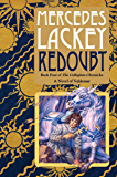 Redoubt: Book Four of the Collegium Chronicles (A Valdemar Novel) (English Edition)