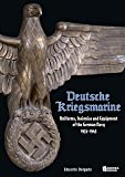 Deutsche Kriegsmarine: Uniforms, Insignias and Equipment of the German Navy 1933-1945