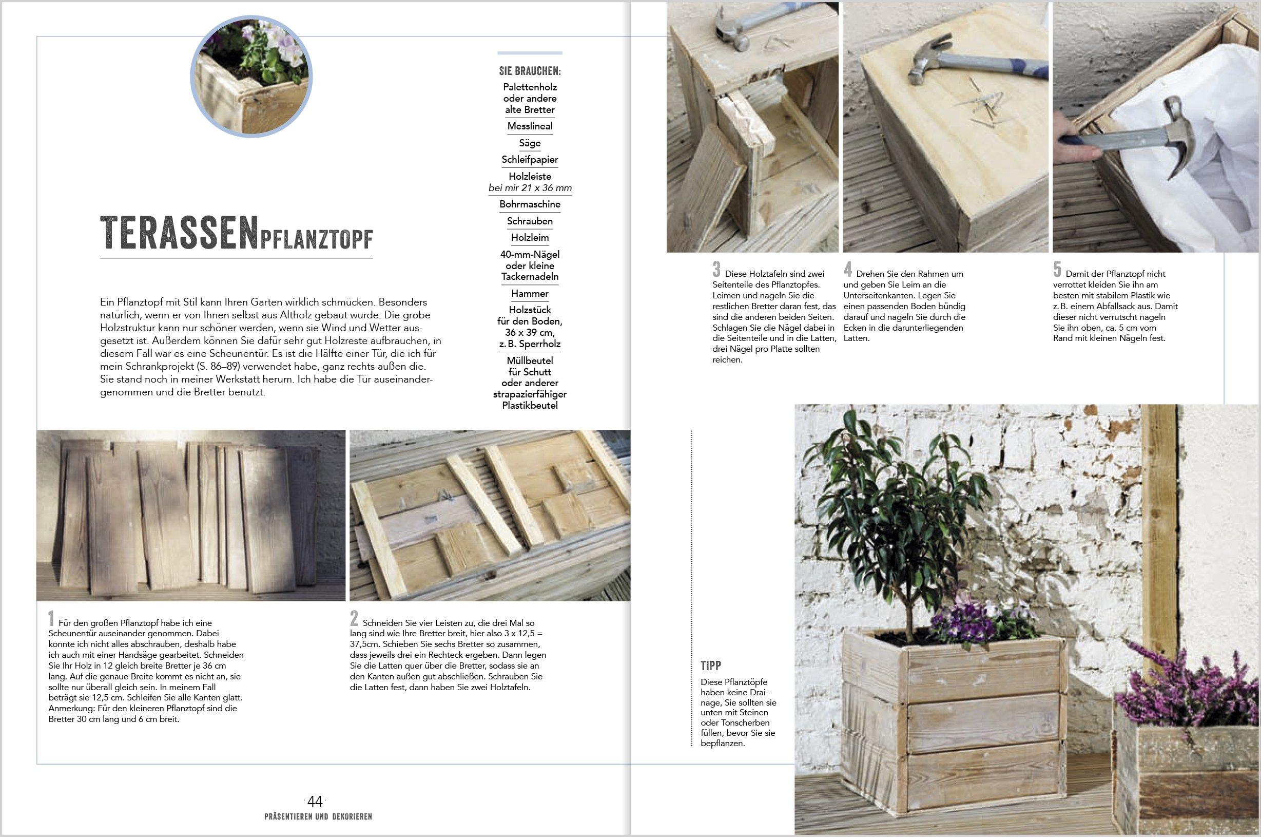 Altes Holz für neues Wohnen: 35 starke Möbelprojekte und spannende ...