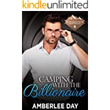 Camping with the Billionaire (Billionaire Bachelor Mountain Cove Book 11)