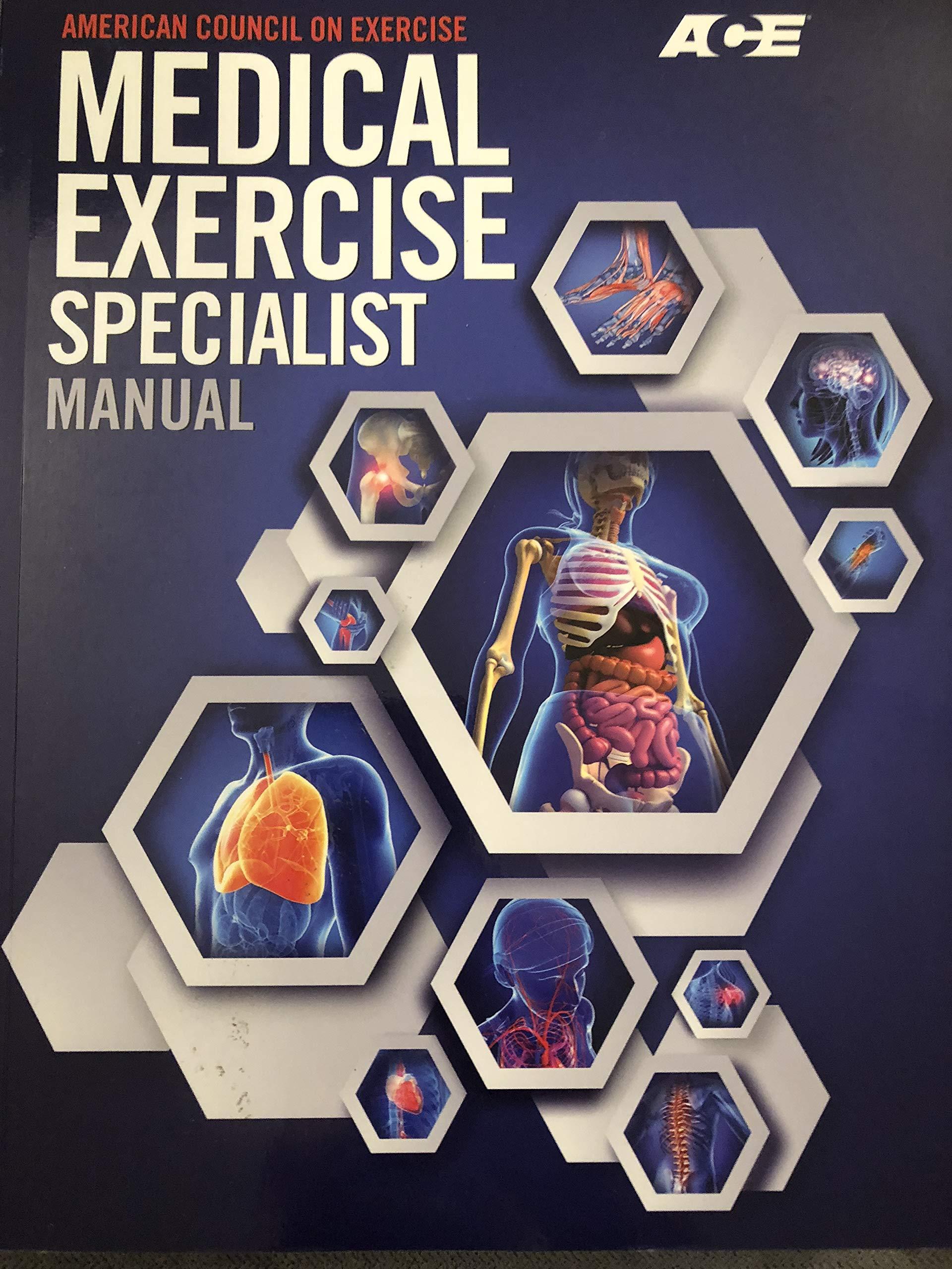 ACE Medical Exercise Specialist Manual: James S. Skinner, Cedric X. Bryant,  Sabrina Merrill: 9781890720520: Amazon.com: Books