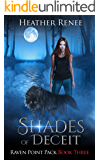 Shades of Deceit (Raven Point Pack Trilogy Book 3)
