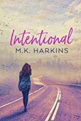 Intentional (Intentional Series Book 1) Kindle Edition