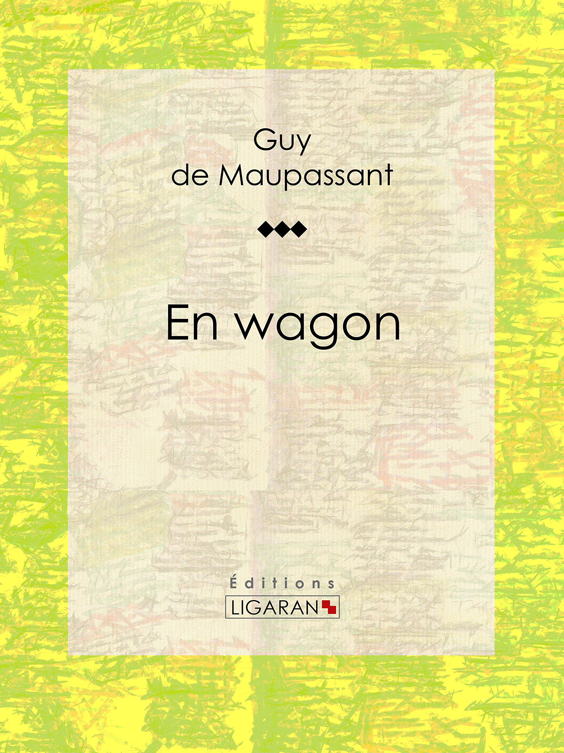 En Wagon  French Edition