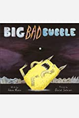 Big Bad Bubble Paperback