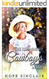 The ill-mannered cowboy's bride (Mail Order Adventures)