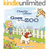 Charlie the Cavalier Goes to the Zoo: Charlie the Cavalier (Charlie the Cavalier Books Book 4)