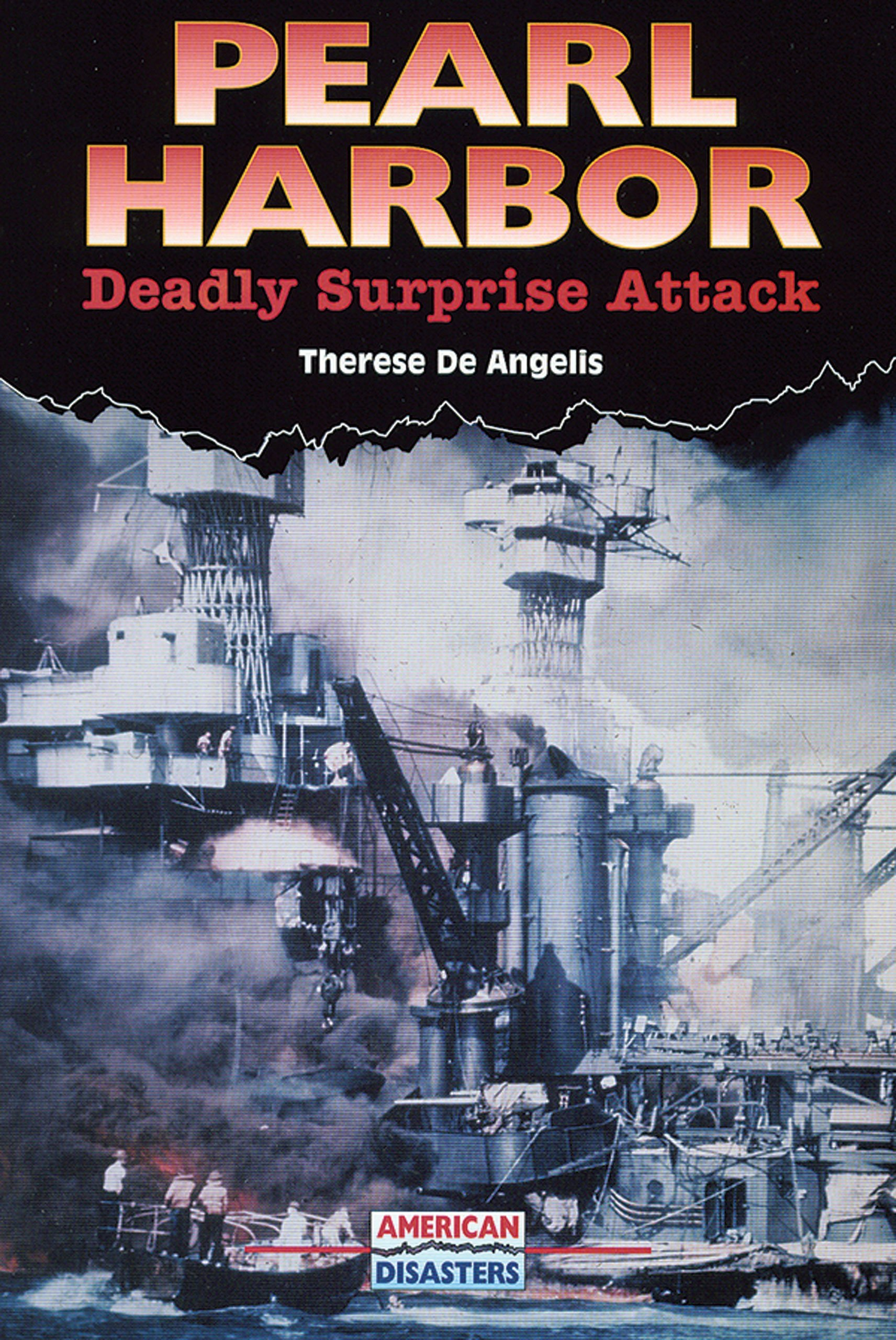 Download Pearl Harbor: Deadly Surprise Attack (American Disasters) ebook
