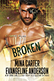 UNIT 77: BROKEN (CyBRG Files Book 1) (English Edition)
