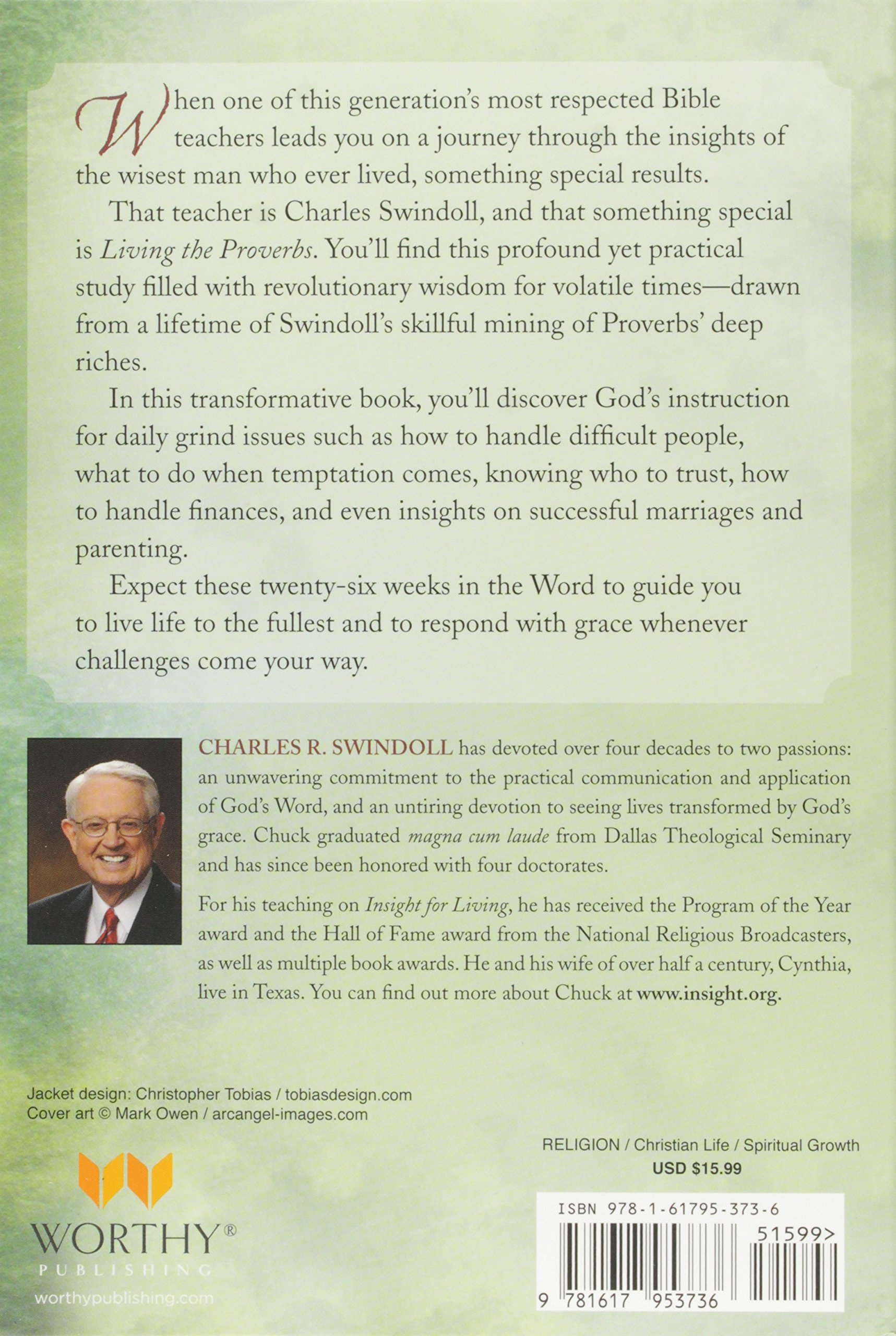 Living The Proverbs: Insights For The Daily Grind: Charles R Swindoll:  9781617953736: Amazon: Books