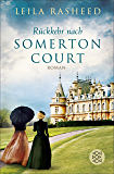 Rückkehr nach Somerton Court: Roman (German Edition)