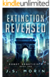 Extinction Reversed (Robot Geneticists Book 1) (English Edition)