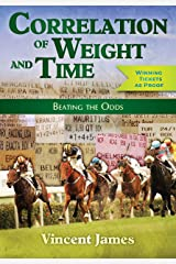 Correlation of Weight and Time: Beating the Odds Kindle Edition