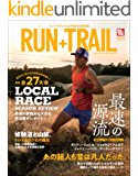 RUN+TRAIL (ラントレイル) Vol.34 2019年 1月号 [雑誌]