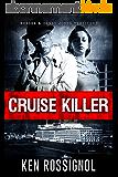 Cruise Killer: Eleven Deadly Days in the Caribbean: Marsha & Danny Jones Thriller (English Edition)