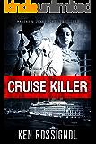 Cruise Killer: Eleven Deadly Days in the Caribbean: Marsha & Danny Jones Thriller